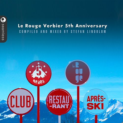 Le Rouge Verbier après ski (Mixed & compiled by Stefan Lindblom) by Various Artists
