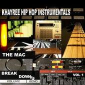 The Mac Break Downs Vol. 1 von Khayree