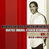 Original 4-Track Recordings Vol. 1: Birth Of A Musical Genius? von Khayree