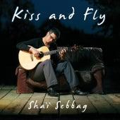 Kiss and Fly de Shaï Sebbag