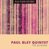 The Blessing von Paul Bley Quintet