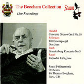The Beecham Collection: Handel, R. Strauss, J.S. Bach & Ravel by Royal Philharmonic Orchestra