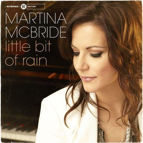 Little Bit of Rain by Martina McBride