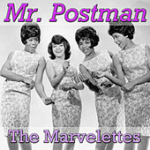 Mr. Postman by The Marvelettes