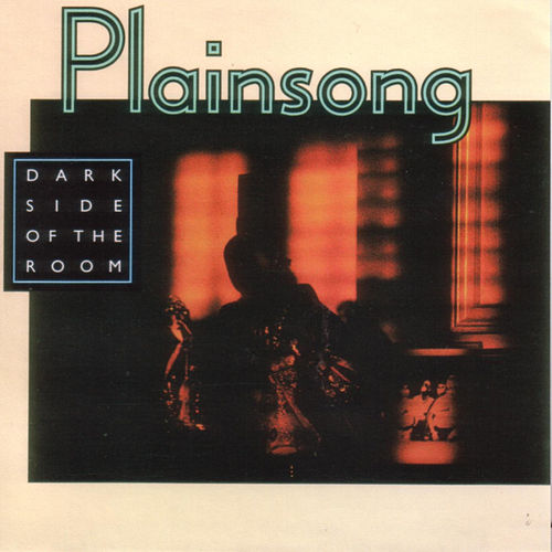 Dark Side Of The Room by Plainsong