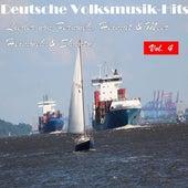 Deutsche Volksmusik Hits - Lieder von Fernweh, Heimat & Meer: Heimweh & Shanty, Vol. 4 by Various Artists