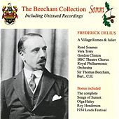 Delius: A Village Romeo and Juliet & Songs of Sunset (The Beecham Collection) by Various Artists