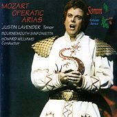 Mozart: Operatic Arias by Justin Lavender