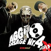 Aggro Ansage Nr. 4X by Various Artists