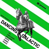 Munk presents: Dancing Galactic by Various Artists