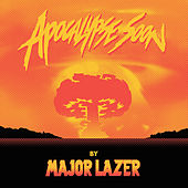 Apocalypse Soon de Major Lazer