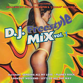 D.J. Freestyle Mix, Vol. 1 by Various Artists