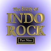 The Story of Indo Rock, Vol. 9 de Various Artists