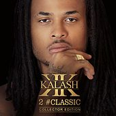 2 #Classic (Collector Edition) de Kalash