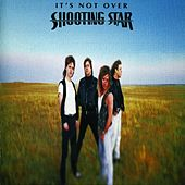 It's Not Over de Shooting Star