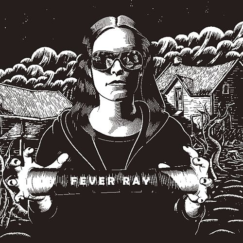 Fever Ray (Deluxe Version) by Fever Ray