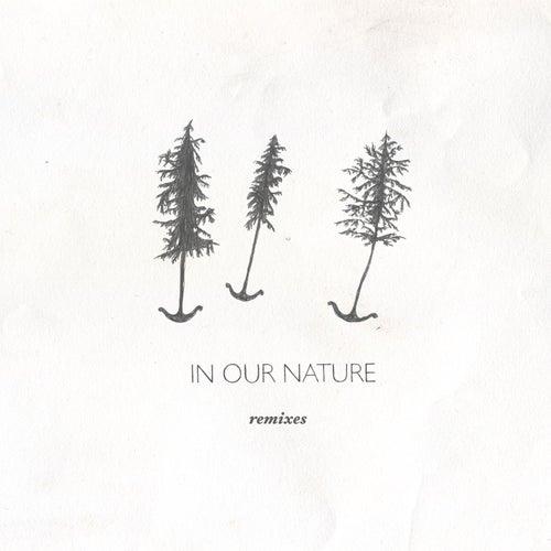 In Our Nature Remixes by José González