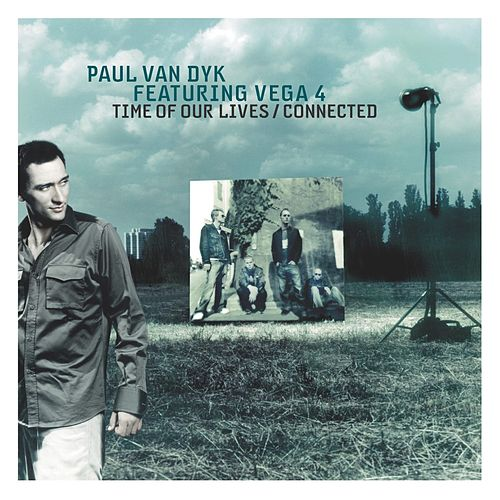 Time Of Our Lives (Swiss-American Federation Remix) by Paul Van Dyk