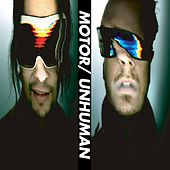 Unhuman by Motor
