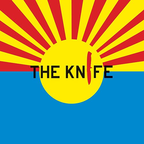The Knife by The Knife
