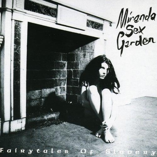 Fairytales Of Slavery by Miranda Sex Garden