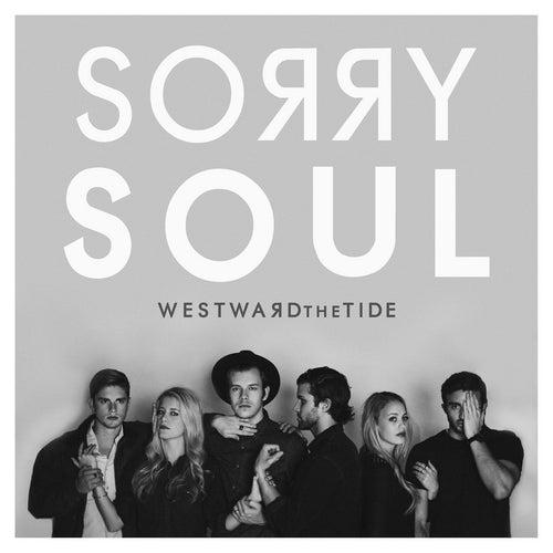 Sorry Soul by Westward the Tide