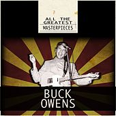 All the Greatest Masterpieces (Remastered) by Buck Owens