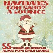 Navidades con Sabor a Lounge (55 Tracks de Invierno al Mas Puro Estilo Lounge) di Various Artists