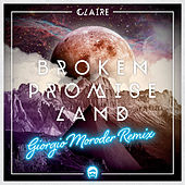 Broken Promise Land (Giorgio Moroder Remix) by Claire