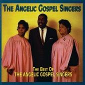 The Best Of The Angelic Gospel Singers by Angelic Gospel Singers