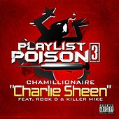 Charlie Sheen (feat. Rock D & Killer Mike) de Chamillionaire
