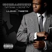 Make a Movie (feat. Lloyd & Twista) von Chamillionaire