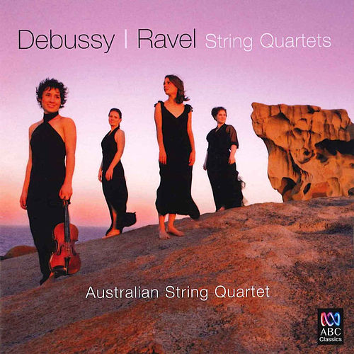Debussy & Ravel: String Quartets by Australian String Quartet