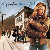 Mountain Soul de Patty Loveless