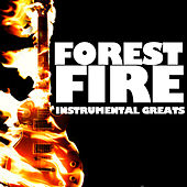 Forest Fire: Instrumental Greats by Various Artists