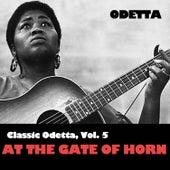 Classic Odetta, Vol. 5: At the Gate of Horn de Odetta