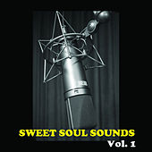 Sweet Soul Sounds, Vol. 1 de Various Artists