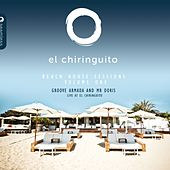 El Chiringuito Ibiza Beach House Sessions, Vol. 1 de Various Artists