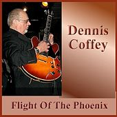 Flight Of The Phoenix de Dennis Coffey