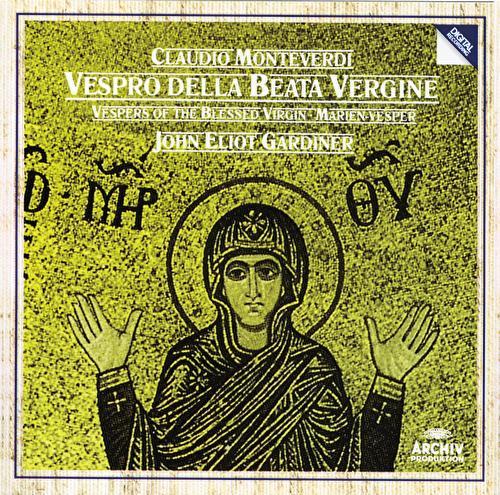 Monteverdi: Vespers of the Blessed Virgin by Various Artists