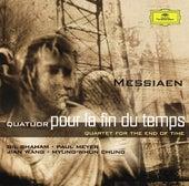 Messiaen: Quatuor pour la fin du temps by Gil Shaham