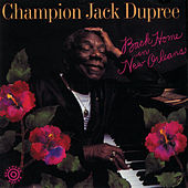 Back Home In New Orleans by Champion Jack Dupree