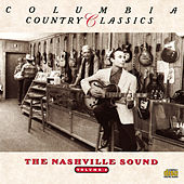 Columbia Country Classics - Volume 4: The Nashville Sound by Various Artists