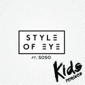 Kids (Remixes) by Style Of Eye