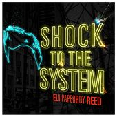 Shock To The System de Eli 'Paperboy' Reed