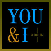 You & I by Anouk