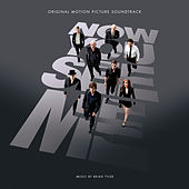 Now You See Me: Original Motion Picture Soundtrack von Various Artists