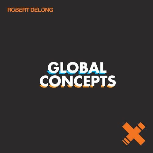 Global Concepts by Robert DeLong