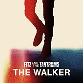 The Walker de Fitz and the Tantrums
