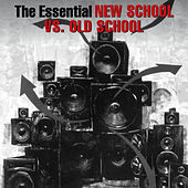 The Essential Old School Vs. New School von Various Artists